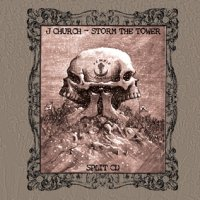 J Church / Storm The Tower split - front cover